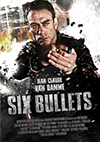 6 Bullets action movie poster