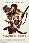 Savage Dog action movie poster
