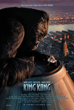 King Kong 2005 movie poster showing King Kong the giant ape crouched down on top of a skyscraper looking down at the girl he has captured